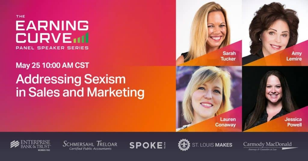 The Earning Curve Panel Speaker Series: Addressing Sexism in Sales and Marketing